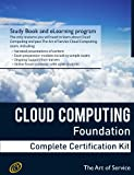 Cloud Computing Foundation Complete Certification Kit - Study Guide Book and Online Course, Ivanka Menken, 1486142583