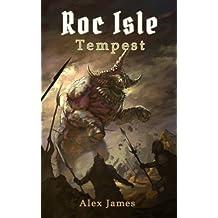 Roc Isle: Tempest
