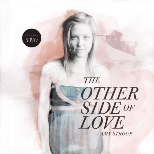 The Other Side of Love | Sessi...