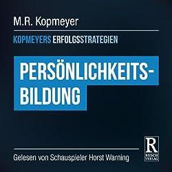 Persönlichkeitsbildung (Kopmeyers Erfolgsstrategien)