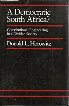 Book A Democratic South Africa?: Constitutional Engineering in a Divided Society