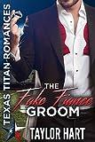 Download The Fake Fiance Groom: Texas Titan Romances: The Legendary Kent Brother Romances in PDF ePUB Free Online