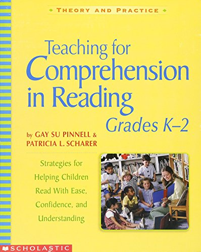 Scholastic 0439542588 Teaching for comprehension in reading, grades k-2, 7 x 9, 288 pages (Theory and Practice)