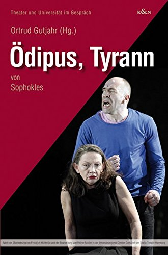 Ödipus Tyrann Von Sophokles  Theater Und Universität Im Gespräch