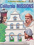 img - for California Missions: An Educational Coloring Book by Spizzirri, Peter M. (1984) Paperback book / textbook / text book