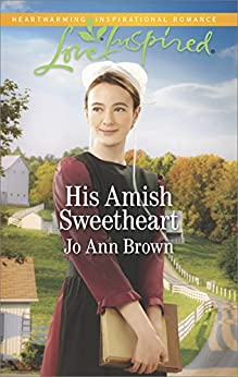His Amish Sweetheart (Amish Hearts) by [Brown, Jo Ann]