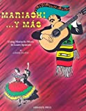 Mariachi y Mas : Using Mariachi Music to Learn Spanish, Dai Zovi, Lonnie, 0935301011