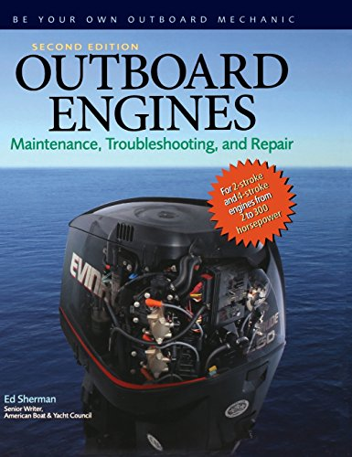 Outboard Engines: Maintenance, Troublesh - 2 Stroke Repair Manual Shopping Results