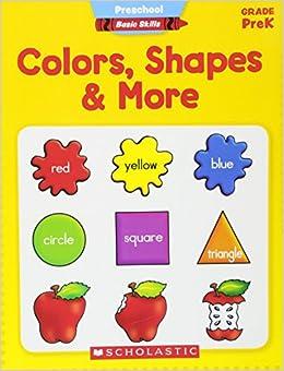 Preschool Basic Skills: Colors, Shapes & More: Scholastic ...
