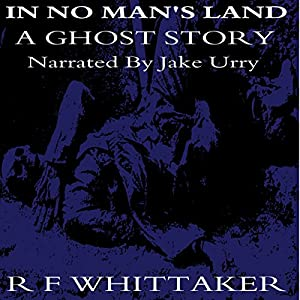In No Man's Land: A Ghost Story Audiobook