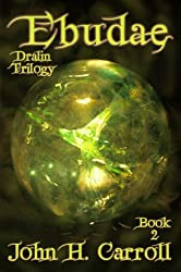 Ebudae (Dralin Trilogy Book 2)