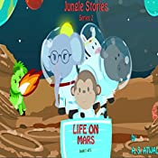 Life on Mars: Jungle Stories, Series 2, Book 1 | Amarjit Atwal