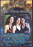 The Three Sisters Beginning Belly Dance Workout