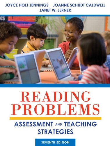 Reading Problems: Assessment and Teaching Strategies Plus NEW MyEducationLab with Pearson eText -- Access Card (7th Edition)