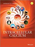 Intracellular Calcium - Universal Switch in Life and Death, Campbell, 0470695110