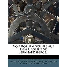 Von Rothem Schnee Auf Dem Grossen St. Bernhardsberge...