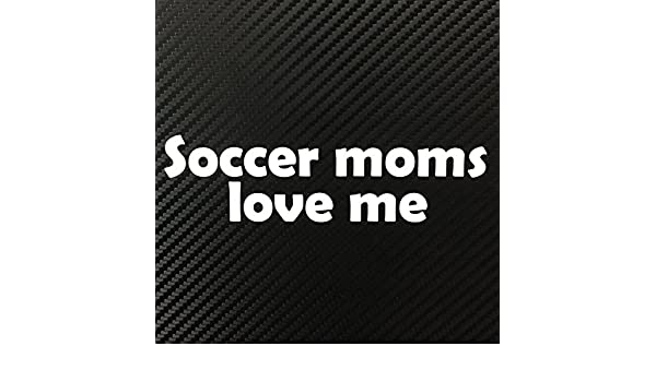 Amazon.com: Soccer Moms Love Me LOL Funny Decal Sticker Custom Die-cut Vinyl Turbo Lowered Hella Drift Illest Import: Automotive