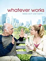 Filmcover Whatever Works - Liebe sich, wer kann