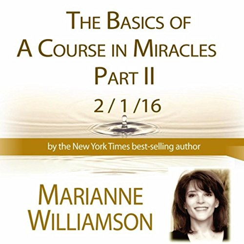Course Part (The Basics in a Course in Miracles, Part 2)