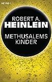 Methusalems Kinder: Roman (German Edition)