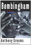 Bombingham, Anthony Grooms, 0743205588