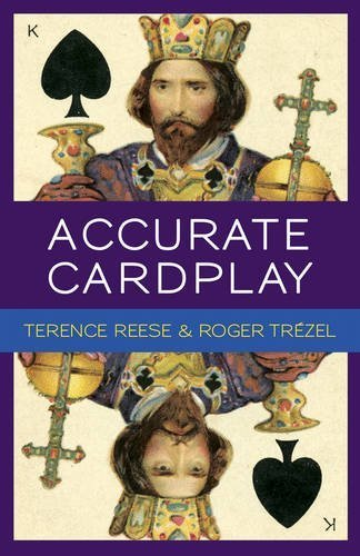 Accurate Card Play at Bridge (Master Bridge) by Terence Reese (2015-01-08)