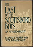 img - for The last of the Scottsboro boys book / textbook / text book