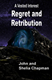 Regret and Retribution (A Vested Interest Book 6)