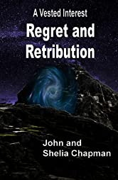 Regret and Retribution (A Vested Interest Book 6)