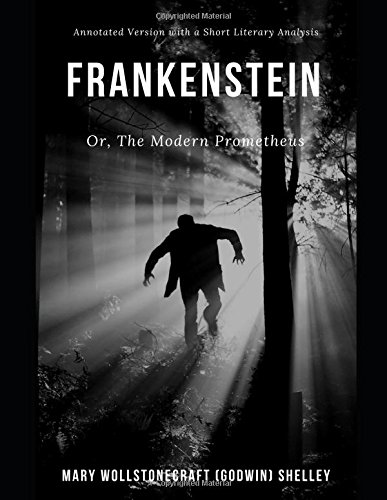 Frankenstein: Annotated Version with Short Literary Analysis PDF