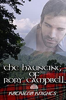 The Haunting of Rory Campbell by [Knights, Katriena]