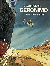 Il s'appelait Geronimo par Etienne Davodeau