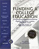 Funding a College Education, Alice Drum and Richard Kneedler, 0875846289