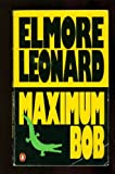 Maximum Bob, Elmore Leonard, 0440295203