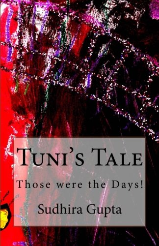 Book: Tuni's Tale by Sudhira Gupta
