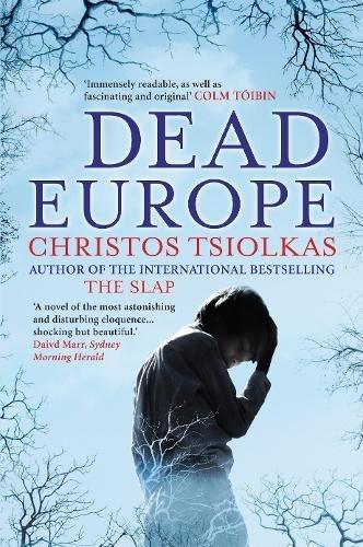 Dead Europe [Christos Tsiolkas] (Tapa Blanda)