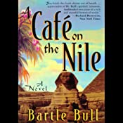 A Cafe on the Nile: Anton Rider Trilogy, Book Two | Bartle Bull
