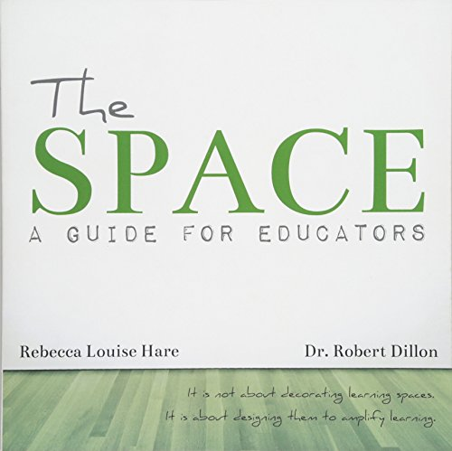 The Space: A Guide For Educators