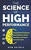 The Science of High Performance