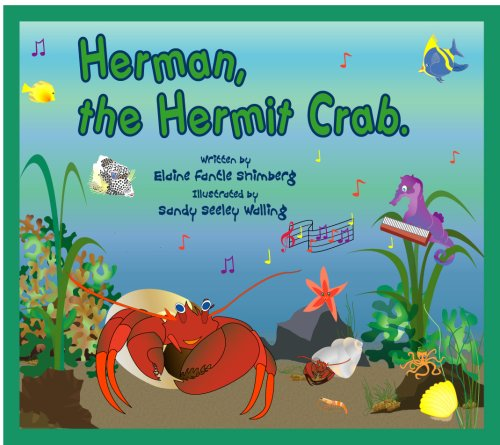 - Herman, the Hermit Crab.