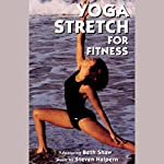 Yoga Stretch for Fitness | Beth Shaw