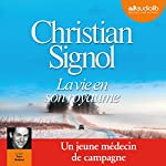 La vie en son royaume | Christian Signol