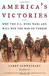 America's Victories: Why the U.S. Wins Wars and Will Win the War on Terror