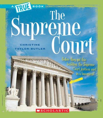 The Supreme Court (True Books)