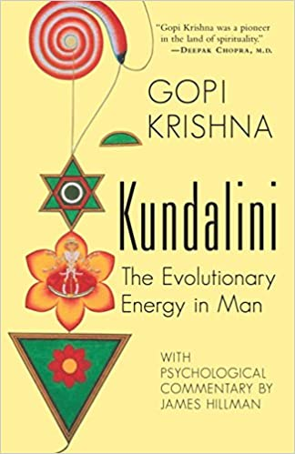 Kundalini: The Evolutionary Energy in Man: Krishna Gopi