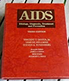 AIDS : Etiology, Diagnosis, Treatment and Prevention, , 0397512295