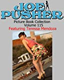 Joe Pusher Picture Book Volume 115 Featuring Teressa Mendoza (Joe Pusher Picture Book Collection)