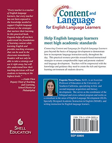 Connecting Content And Language For English Language Learners Connecting Content And Language For English Language Development Eugenia Mora Flores 9781425808006 Amazon Com Books