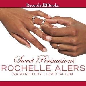 Sweet Persuasions Audiobook