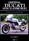 img - for Original Ducati Sport and Super Sport, 1972-1986 (Original Series) book / textbook / text book